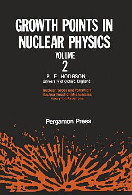 Growth Points in Nuclear Physics PDF