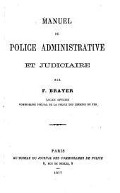 Manuel de police administrative & judiciaire