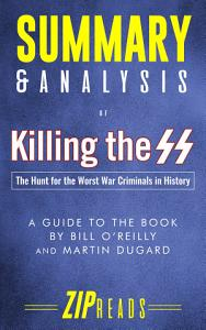 Summary   Analysis of Killing the SS Book