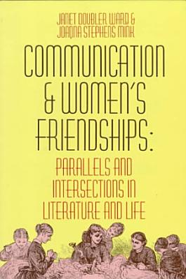 Communication and Women s Friendships PDF