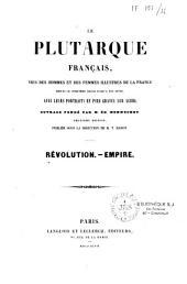 Le Plutarque français: vies des hommes et des femmes illustres de la France, depuis le cinquième siècle jusqu'a nos jours, avec leurs portraits en pied gravés sur acier, Volume6