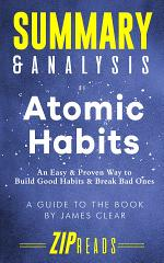 Summary & Analysis of Atomic Habits