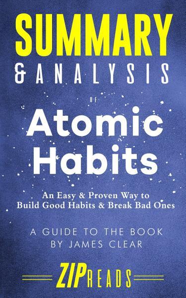 Summary & Analysis of Atomic Habits