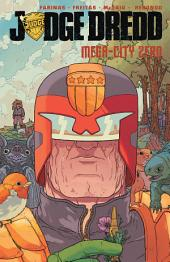Judge Dredd: Mega-City Zero, Vol. 2