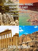 Conversational Arabic Quick and Easy - LEVANTINE ARABIC BOXSET 1-4