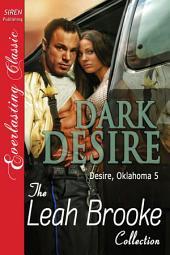 Dark Desire [Desire, Oklahoma 5]