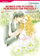 Bedded for Pleasure, Purchased for Pregnancy: Harlequin Comics