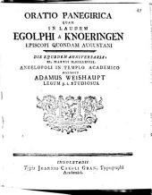 Oratio panegyr. quam in laudem Egolphi a Knoeringen, episcopi quondam Augustani ... recitavit Adam Weishaupt