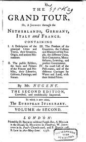 The Grand Tour; Or, A Journey Through the Netherlands, Germany, Italy and France: Volume 2