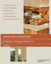 How to Start a Home-Based Interior Design Business: Edition 5