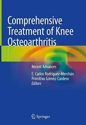 Comprehensive Treatment of Knee Osteoarthritis