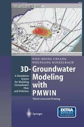 3D-Groundwater Modeling with PMWIN: A Simulation System for Modeling Groundwater Flow and Pollution