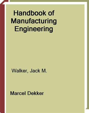 Handbook of Manufacturing Engineering  Second Edition   4 Volume Set PDF
