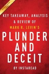 Plunder And Deceit By Mark R Levin Key Takeaways Analysis Review Book PDF