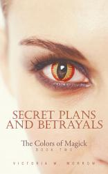 Secret Plans And Betrayals Book PDF