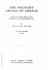 The Military Annals of Greece from the Earliest Time to the Beginning of the Peloponnesian War: Volume 1