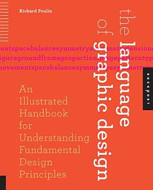 The Language of Graphic Design PDF