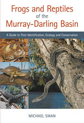 Frogs and Reptiles of the Murray Darling Basin PDF