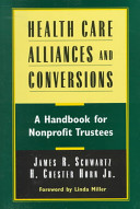 Health Care Alliances and Conversions