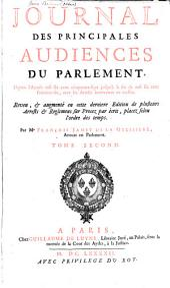 Journal des principales audiences du Parlement, depuis l'année 1623 jusques en [1685] Avec les arrests intervenus en icelles: Volume2