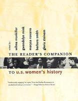 The Reader s Companion to U S  Women s History PDF