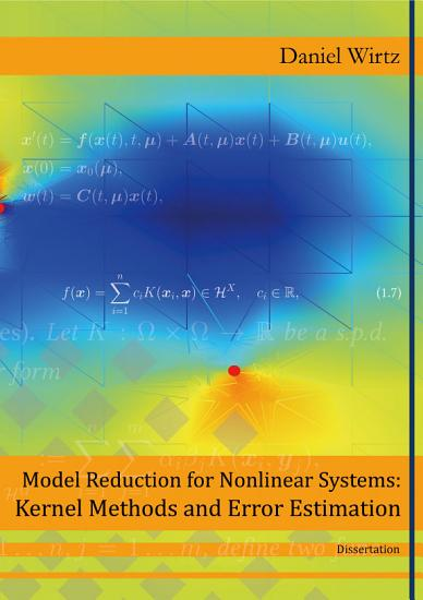 Model Reduction for Nonlinear Systems  Kernel Methods and Error Estimation PDF