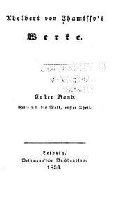 Werke: -3. Bd. Reise um die welt mit der Romanzoffischen entdeckungsexpedition in den jahren 1815-18 auf den brigg Rurik