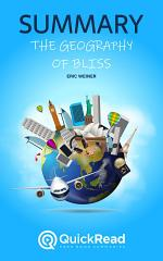The Geography of Bliss by Eric Weiner (Summary)