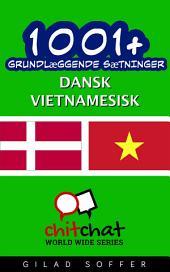 1001+ grundlæggende sætninger dansk - Vietnamesisk