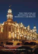 The Theater of Revisions in the Hispanic Caribbean
