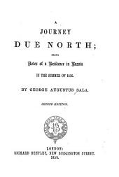 A journey due North: being notes of a residence in Russia in the summer of 1856