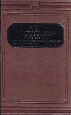 Voyage to Goa and Back  1583 1592  with His Account of the East Indies