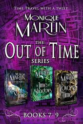 Out of Time Series Box Set III: (Books 7-9)