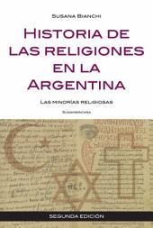 Historia de las religiones en la Argentina: Las minorías religiosas