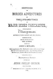 Sketches of Border Adventures in the Life and Times of Major Moses Van Campen