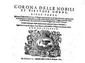 Corona Delle Nobili Et Virtvose Donne Libro ......0: Volume 3