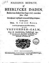 Nassous bedryf, of Heerlycke daden. Bedreven sedert het jaar 1567. tot den jare 1646