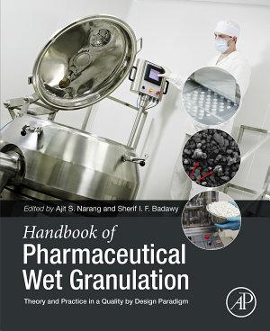 Handbook of Pharmaceutical Wet Granulation