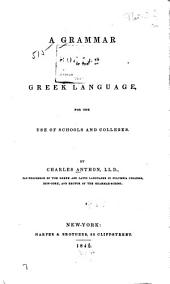 A Grammar of the Greek Language: For the Use of Schools and Colleges