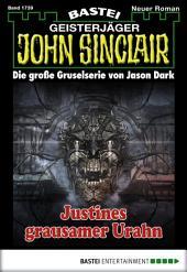 John Sinclair - Folge 1739: Justines grausamer Urahn