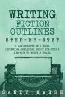 Writing Fiction Outlines