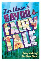 Bayou Fairy Tale
