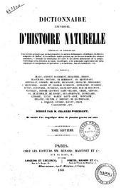 Dictionnaire universel d'histoire naturelle par messieurs Arago ... [et al.!: 7
