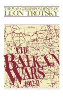 The Balkan Wars  1912 13 PDF