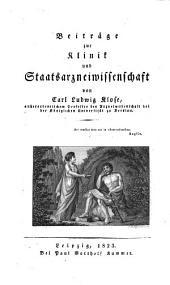 Beiträge zur Klinik und Staats-Arzneiwissenschaft