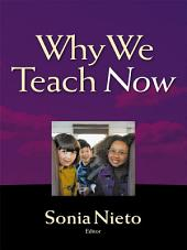 Why We Teach Now