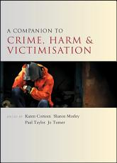 A Companion to Crime  Harm and Victimisation PDF