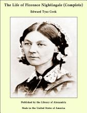 The Life of Florence Nightingale (Complete)