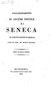 Volgarizzamento di alcune pistole di Seneca in continuazione di quelle pubblicate negli anni MDCCCXX - MDCCCXXII: Volume 3