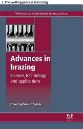Advances in brazing: 1. The wetting process in brazing